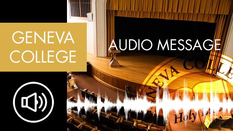 Audio Message From Geneva College