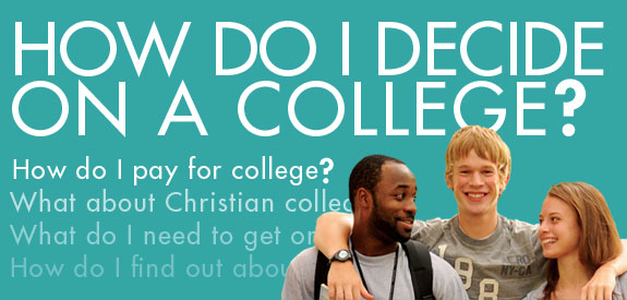 How do I decide on a college?