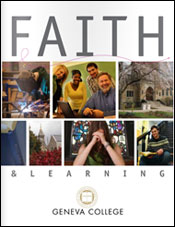 Click here to read the Faith & Learning at Geneva College viewbook.
