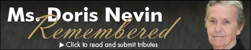 Click here to submit your tributes for Ms. Doris Nevin.