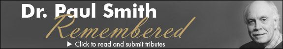Click here to read and submit tribute messages for Dr. Paul Smith