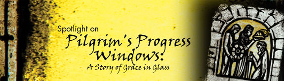 Spotlight on Pilgrim's Progress Windows: A Story of Grace in Glass