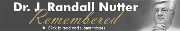Click here to read and submit tribute messages for Dr. J. Randall Nutter