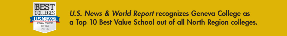 U.S. News & World Report recognizes Geneva College as a Top 10 Best Value School out of all North Region colleges