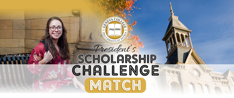 President S Scholarship Challenge Match Geneva College A Christian College In Pennsylvania Pa