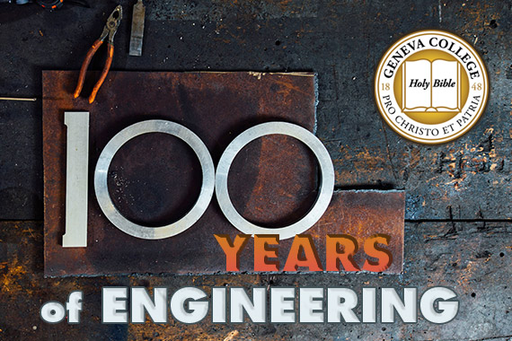 Geneva College Celebrates 100 Years of Engineering with Alumni, Student Events