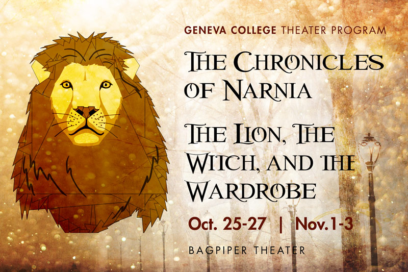 Geneva College Theater Presents The Lion The Witch And The
