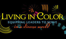 Living in Color equips leaders to serve in a diverse world